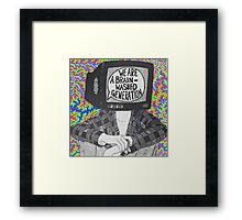 We Are A Brain Washed Generation Framed Print