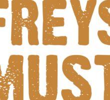 All Freys Must Pie Sticker