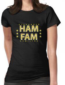 Broadway's Alexander Hamilton: Ham Fam Womens Fitted T-Shirt