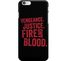 Vengeance Justice Fire and Blood iPhone Case/Skin