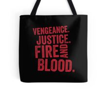 Vengeance Justice Fire and Blood Tote Bag
