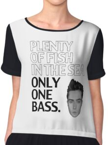 Plenty of Fish in the Sea. Only One Bass.  Chiffon Top
