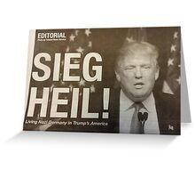 Sieg Heil Trump Greeting Card