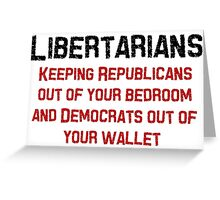 Libertarian Help Greeting Card