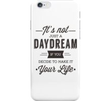 Day Dreams iPhone Case/Skin
