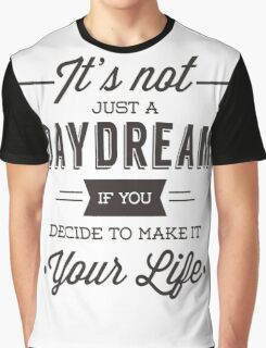 Day Dreams Graphic T-Shirt