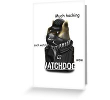 Watchdoge Greeting Card