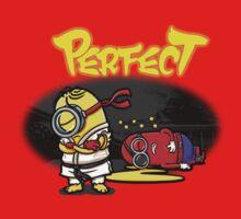 You win... Perfect! Kids Tee