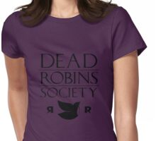 DEAD ROBINS SOCIETY (Stephanie ver.) Womens Fitted T-Shirt