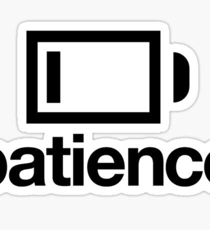Patience on Low Sticker