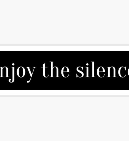 Enjoy the Silence Sticker