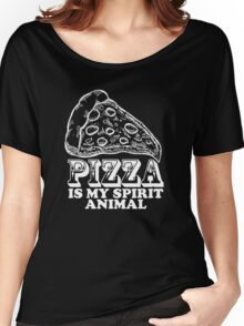 Pizza Is My Spirit Animal, Funny Pizza Lover Quote T-Shirt Women's Relaxed Fit T-Shirt