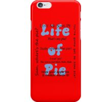 Dean's Life of Pie iPhone Case/Skin