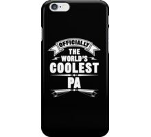 Officially The World's Coolest Pa, Funny Father's Day T-Shirt iPhone Case/Skin