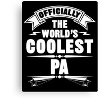 Officially The World's Coolest Pa, Funny Father's Day T-Shirt Canvas Print