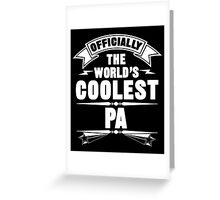 Officially The World's Coolest Pa, Funny Father's Day T-Shirt Greeting Card