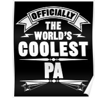 Officially The World's Coolest Pa, Funny Father's Day T-Shirt Poster