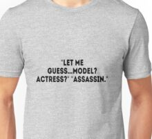 Let Me Guess... Unisex T-Shirt