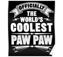 Official The World's Coolest Paw Paw Poster