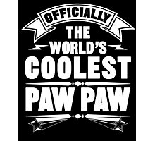 Official The World's Coolest Paw Paw Photographic Print