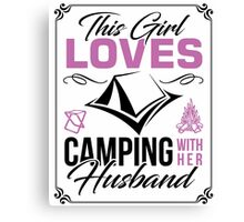 This Girl loves camping with her husband Canvas Print
