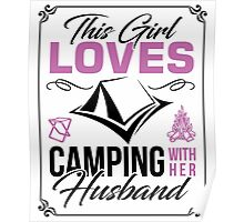 This Girl loves camping with her husband Poster