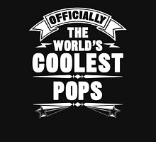 Officially The World's Coolest Pops, Funny Father's Day T-Shirt Unisex T-Shirt