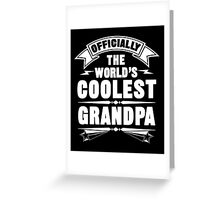 Officially The World's Coolest GrandPa, Funny Father's Day T-Shirt Greeting Card