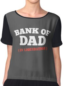BANK OF DAD FUNNY Chiffon Top