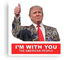 Donald Trump I'm With You Canvas Print