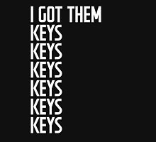 I Got Them Keys Unisex T-Shirt