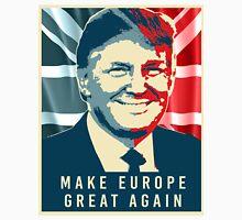 Trump - Make Europe Great Again Unisex T-Shirt