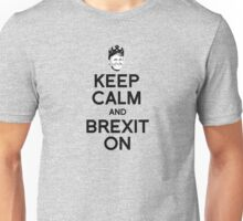Keep Calm and Brexit On Unisex T-Shirt