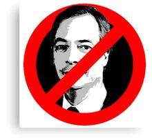 Anti Nigel Farage Canvas Print