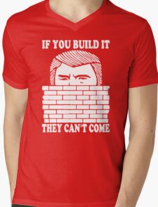 If You Build It They Cant Come Donald Trumph Funny Mens V-Neck T-Shirt