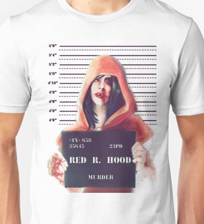 Red ridding hood mugshot Unisex T-Shirt