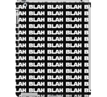 Blah wars iPad Case/Skin