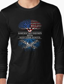 Proud Nation Gift American Grown With Scottish Roots T-Shirt Long Sleeve T-Shirt