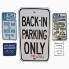 BACK IN PARKING ONLY ~ Road Signs by DAdeSimone