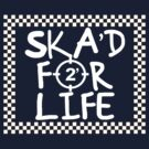Ska'd For Life In A Box by Buleste