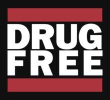 Drug Free - RUN DMC by StripTeez