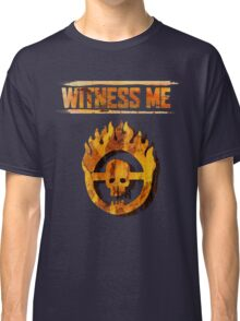 Mad Max - Witness Me Classic T-Shirt