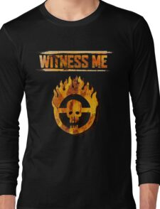 Mad Max - Witness Me Long Sleeve T-Shirt