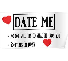 Date me, please ! Poster
