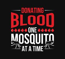 Donating Blood One mosquito at a time Camping shirt Unisex T-Shirt