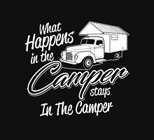 What happens in the camper stay in the camper T-shirt Unisex T-Shirt