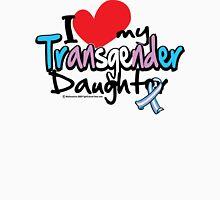 I LOVE My Transgender Daughter Unisex T-Shirt