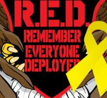 Remember Everyone Deployed Sticker