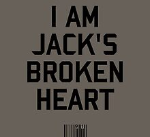 I Am Jack's Broken Heart by upsidedownRETRO