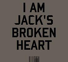 I Am Jack's Broken Heart by upsidedownRETRO